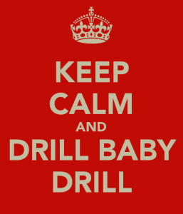 keep-calm-and-drill-baby-drill